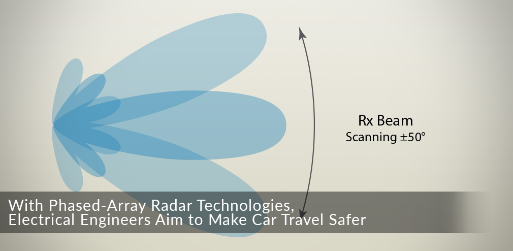With Phased-Array Radar Technologies, UC San Diego Electrical Engineers Aim to Make Car Travel Safer