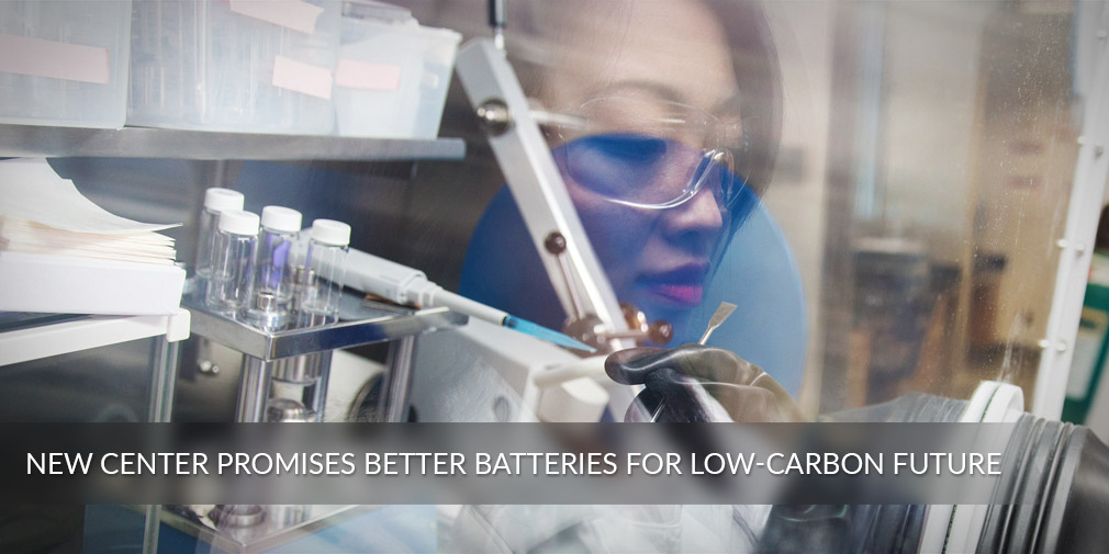 New center promises better batteries for low-carbon future