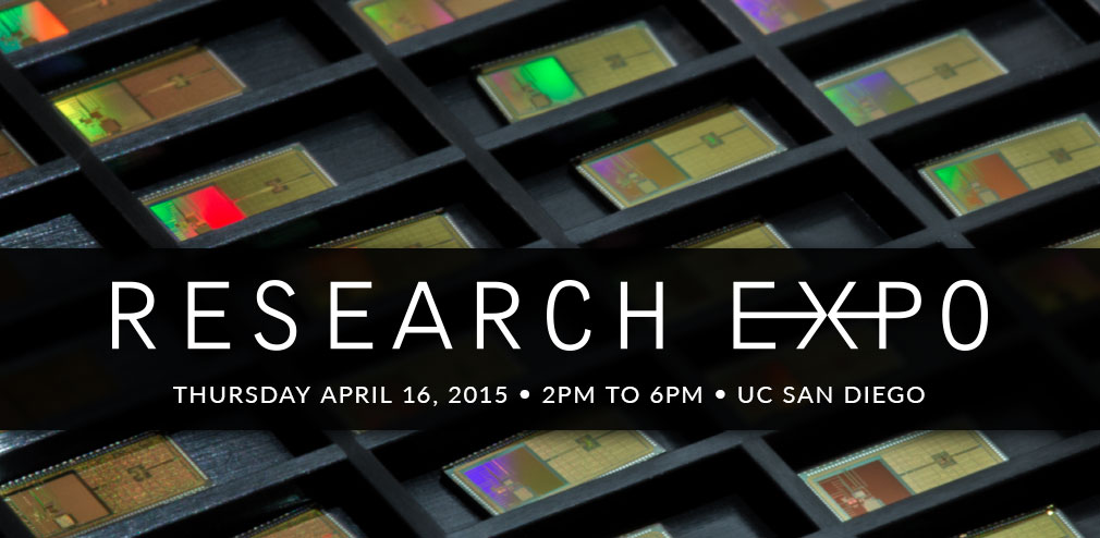 Research Expo 2015 at the UC San Diego Jacobs School of Engineering is April 16