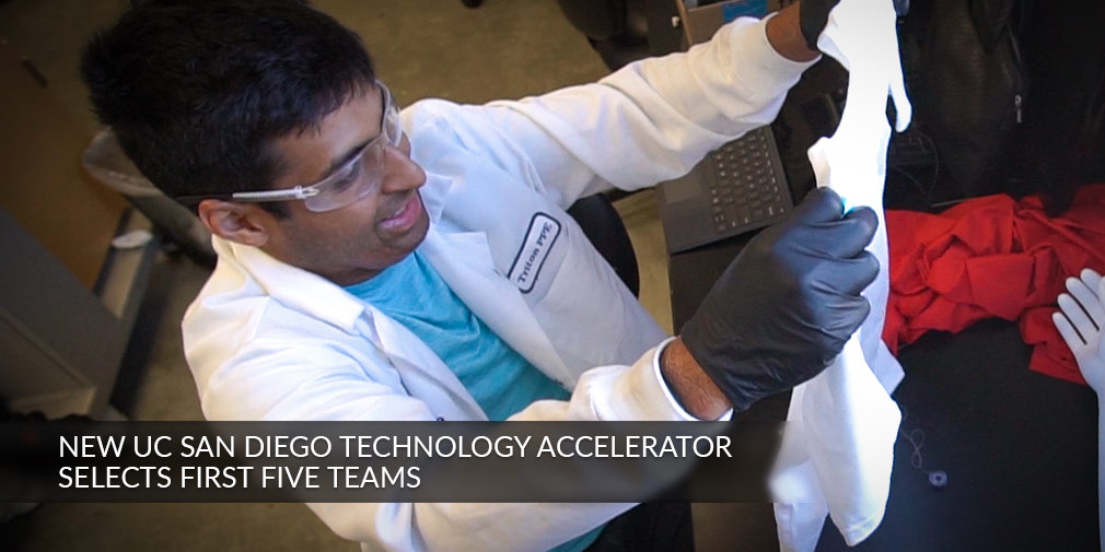 New UC San Diego Technology Accelerator Selects Five Teams for Its Inaugural Cohort