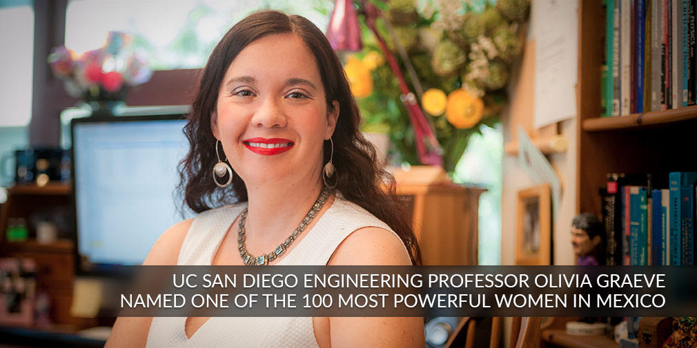 UC San Diego Engineering Professor Olivia Graeve Named one of the 100 Most Powerful Women in Mexico