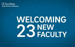 UC San Diego Jacobs School of Engineering Hires 23 Faculty in Fall 2020